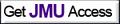 Get JMU Access button